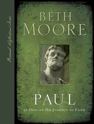 Paul: 90 Days: 90 Days on His Journey of Faith - eBook  -     By: Beth Moore