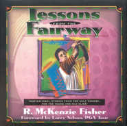 Lessons from the Fairway   -     By: Rita McKenzie Fisher