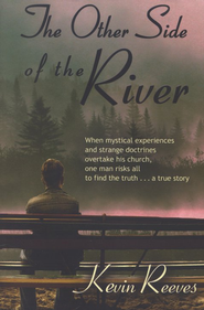 The Other Side of the River  -     By: Kevin Reeves