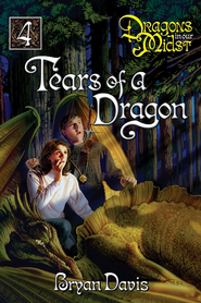Tears of a Dragon - eBook  -     By: Bryan Davis