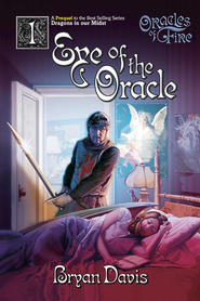 Eye of the Oracle - eBook  -     By: Bryan Davis