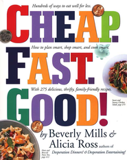 Cheap. Fast. Good!   -     By: Beverly Mills, Alicia Ross
