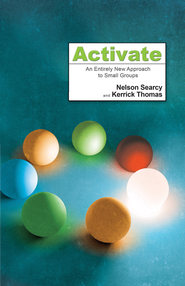 Activate - eBook  -     By: Nelson Searcy, Kerrick Thomas