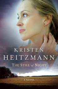 Still of Night, The - eBook  -     By: Kristen Heitzmann