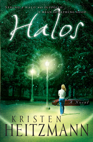 Halos: A Novel - eBook  -     By: Kristen Heitzmann