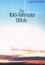 100-Minute Bible - Large Print  -     Edited By: Michael Hinton     By: Michael Hinton