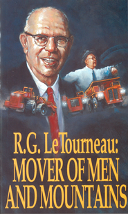 Mover Of Men & Mountains - eBook  -     By: R.G. LeTourneau