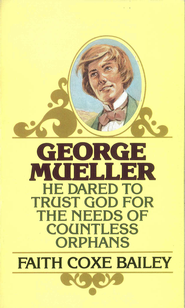 George Mueller - eBook  -     By: Faith Bailey