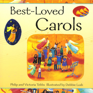 Best-Loved Carols   -     By: Philip Tebbs, Victoria Tebbs     Illustrated By: Debbie Lush
