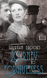 Journey To Forgiveness - eBook  -     By: Laurean Brooks