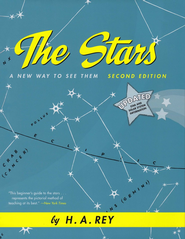 The Stars: A New Way to See Them, Second Edition   -     By: H.A. Rey