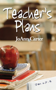 Teacher's Plans - eBook  -     By: JoAnn Carter