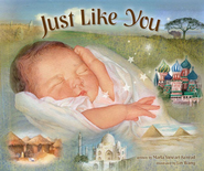 Just Like You: Beautiful Babies Around the World - eBook  -     By: Marla Konrad