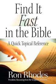 Find It Fast in the Bible: A Quick Topical Reference - eBook  -     By: Ron Rhodes