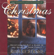 The Warmth and Wonder of Christmas   -     By: Robert Strand
