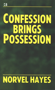 Confession Brings Possession - eBook  -     By: Norvel Hayes