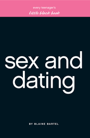 Little Black Book on Sex & Dating - eBook  -     By: Blaine Bartel