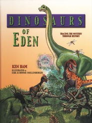 Dinosaurs of Eden: A Biblical Journey Through Time   -     By: Ken Ham