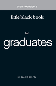 Little Black Book for Graduates - eBook  -     By: Blaine Bartel