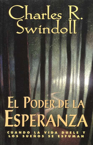 El Poder de La Esperanza  (Hope Again)  -              By: Charles R. Swindoll