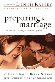 Preparing For Marriage: Discover God's Plan for a Lifetime of Love - eBook  -     By: Dennis Rainey, David Boehi, Brent Nelson