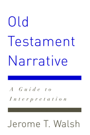 Old Testament Narrative - eBook  -     By: Jerome Walsh