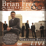 Greater Still Live, DVD   -     By: Brian Free & Assurance