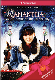 Samantha: An American Girl Holiday (Deluxe Edition)  - Slightly Imperfect  -