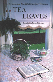 Tea Leaves: Devotional Meditations for Women   -     By: Nancy Stutzman