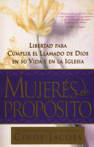 Mujeres de Prop&#243sito  (Women of Destiny)  -     By: Cindy Jacobs