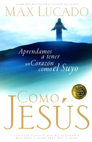 Como Jes&#250s  (Just Like Jesus)  -     By: Max Lucado