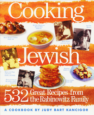 Cooking Jewish: 532 Great Recipes from the Rabinowitz Family  -     By: Judy Bart Kancigor