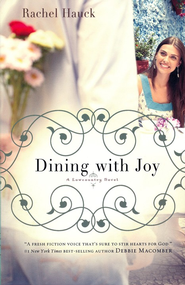 Dining with Joy, Lowcountry Romance Series #3 -eBook   -     By: Rachel Hauck