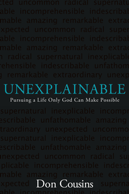Unexplainable - eBook  -     By: Don Cousins