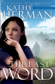 The Last Word - eBook  -     By: Kathy Herman