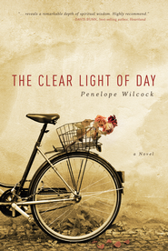 The Clear Light of Day - eBook  -     By: Penelope Wilcock
