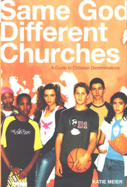 Same God, Different Churches - eBook  -     By: Katie Meier