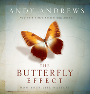 The Butterfly Effect: How Your Life Matters - eBook  -     By: Andy Andrews
