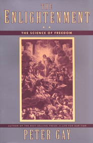 The Enlightenment (Volume 2): The Science of Freedom   -     By: Peter Gay