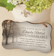 Unshakable Mounted Print Plaque  -