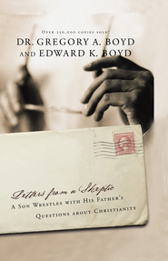 Letters from a Skeptic - eBook  -     By: Greg Boyd