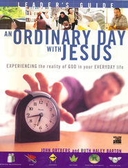 An Ordinary Day with Jesus, Leader's Guide - Slightly Imperfect  -     By: John Ortberg