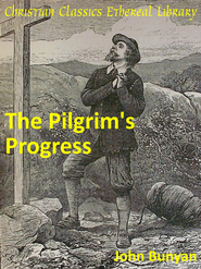 Pilgrim's Progress - eBook  -     By: John Bunyan