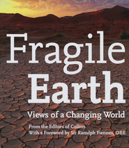 Fragile Earth: Views of a Changing World  -     By: Collin UK Staff
