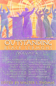 Outstanding Black Sermons, Volume 4  -     Edited By: Walter S. Thomas