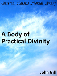 Body of Practical Divinity - eBook  -     By: John Gill