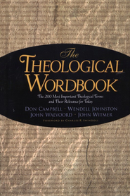 Theological Wordbook  -     By: D. Campbell, W. Johnston, John Walvoord