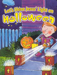 Let's Shine Jesus' Light on Halloween Board Book  -     By: Diane Stortz