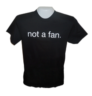 Not a Fan Shirt, Black, Medium  -
