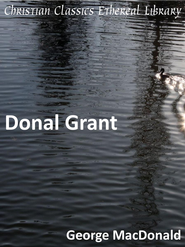 Donal Grant - eBook  -     By: George MacDonald